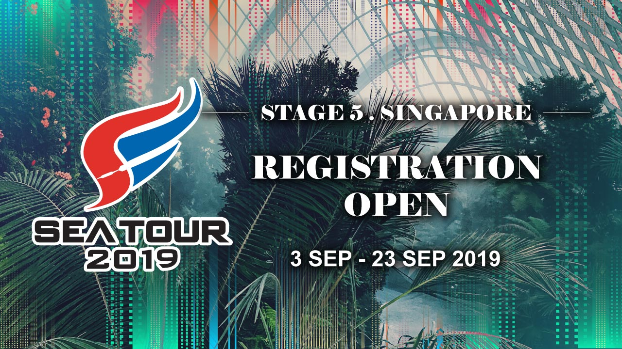 【SOUTH EAST ASIA TOUR 2019 - STAGE 5 SINGAPORE REGISTRATION OPEN 】