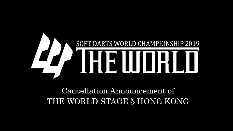 Cancellation Announcement of THE WORLD STAGE 5 HONG KONG