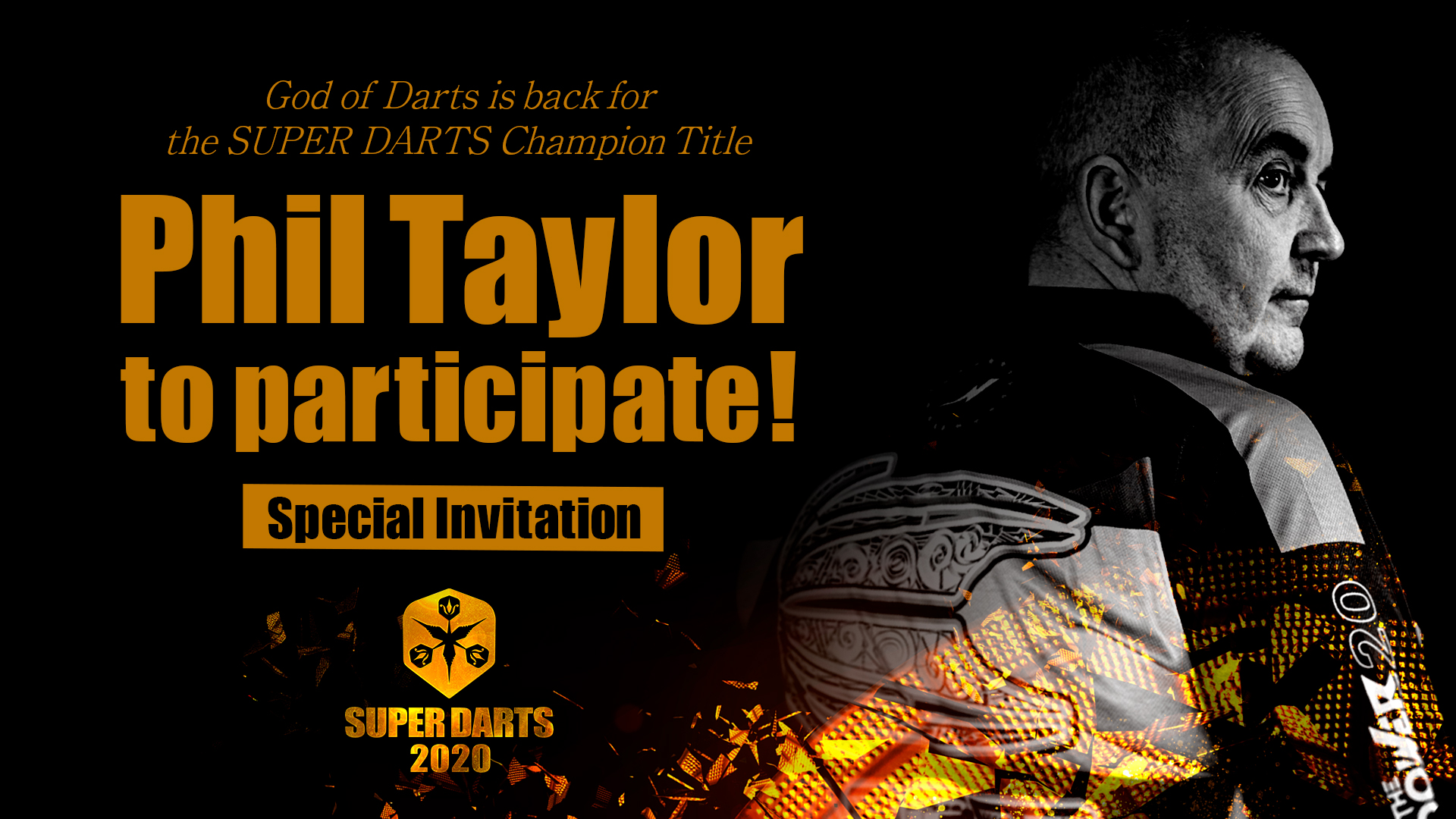 【Special Invitation】Phil Taylor to participate!